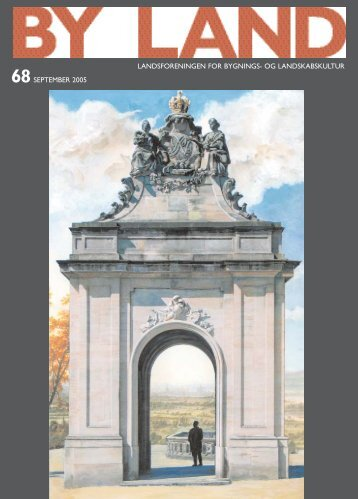 By & Land - September 2005.pdf - Bygningskultur Danmark