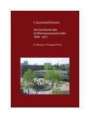Geschichte des Schiller-Gymnasiums Köln 1899 - 2010