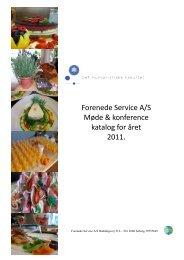 Forenede Service A/S Møde & konference katalog for året 2011.
