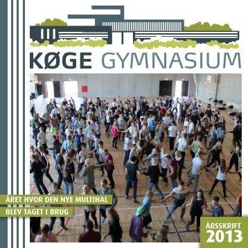 Årsskrift 2013 - Køge Gymnasium
