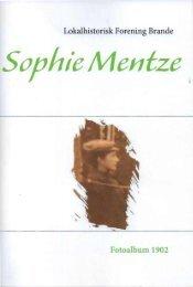 Sophie Mentze - Brande Historie