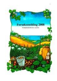 Forsøksmelding 2008 - Norsk Landbruksrådgiving Agder