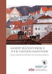 GODT HåNDVERK I NYE GENERASJONER - BNL