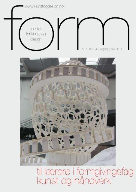 FORM nr 5 - 2011, Temanummer om arkitektur - Kunst og design i ...