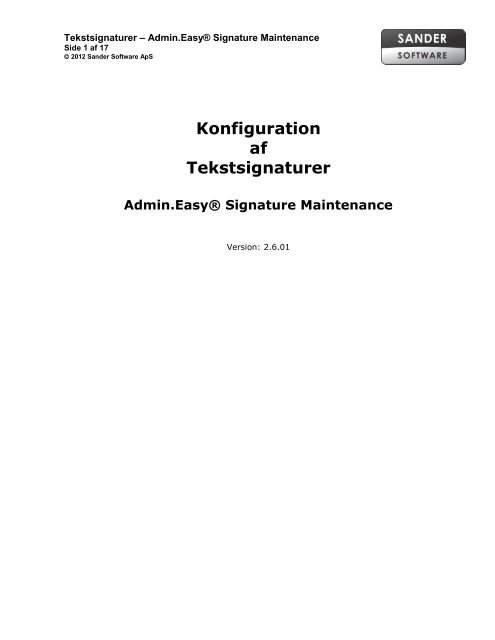 Konfiguration af tekstsignaturer - Sander Software ApS