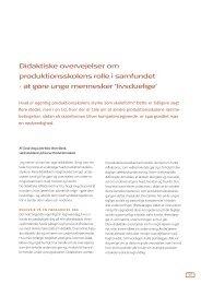Didaktiske overvejelser om produktionsskolens rolle i samfundet - at ...