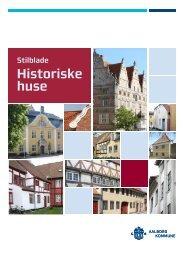 Stilblade for historiske huse - Aalborg Kommune