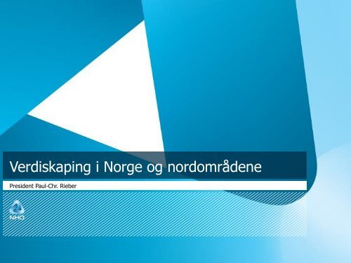 Verdiskapning i Norge og nordområdene - Finnmarkskonferansen
