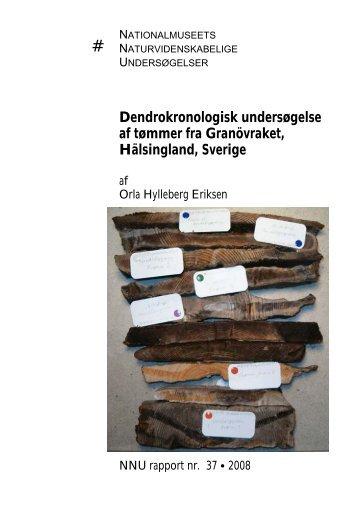 Dendrokronologisk undersøgelse af tømmer fra Granövraket ... - NNU