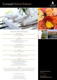 Se vores forslag til Fest til fast pris 2013 - Hotel Rebild Bakker