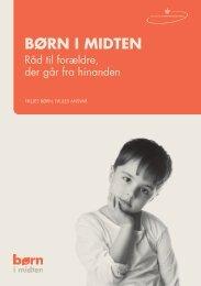 Brochure: Råd til forældre, der går fra hinanden - Børn i midten