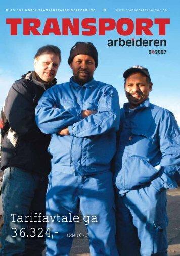 Transportarbeideren nr. 9/2007 i pdf-format - Truckers.no