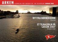 Nyt fra børNeroerNe et tilbageblik PÅ SÆSoN 2007