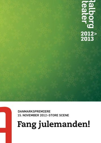 Fang julemanden! - Aalborg Teater