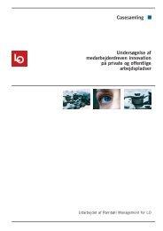 Undersøgelse af medarbejderdreven innovation på private og ... - LO