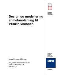 Design og modellering af metanolanlæg til VEnzin-visionen Bilag