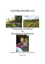 udviklingsplan 2007 _1_ redigeret - Børnehuset Frederiksholm