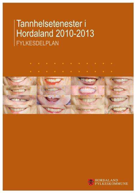 Tannhelsetenester i Hordaland 2010-2013, fylkesdelplan