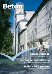 Tema: Utzon 90 Sejr for betonkvaliteten Modefarve ... - Dansk Beton