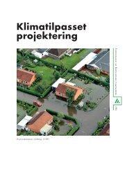 Klimatilpasset projektering - Foreningen af Rådgivende Ingeniører ...