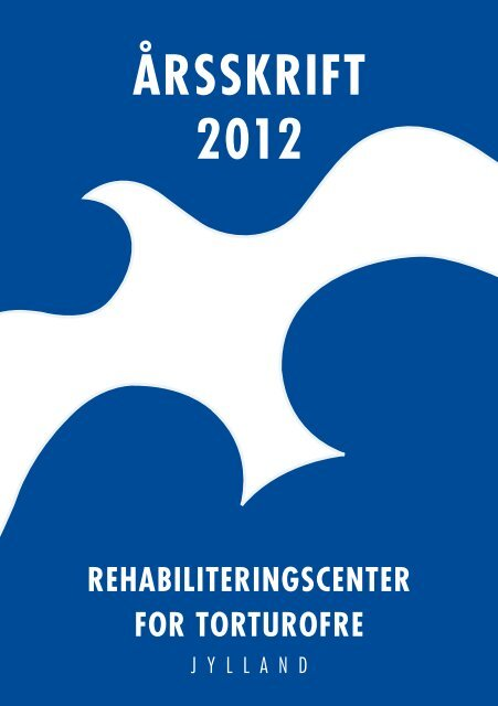 ÅrssKrIFT 2012 - RCT-Jylland
