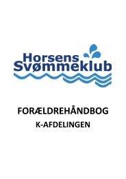 foraeldrehaandbog - januar 2013.pdf - Horsens Svømmeklub