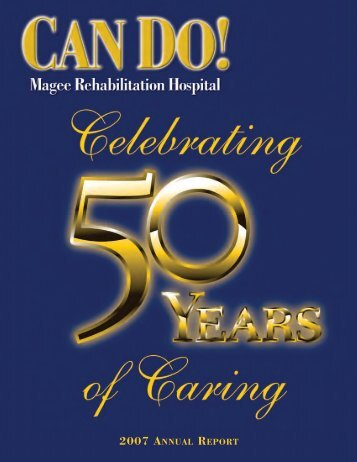 2007 ANNUAL REPORT - Magee Rehabilitation