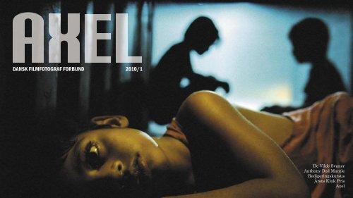 Læs Axel nr. 1 - Dansk Filmfotograf Forbund
