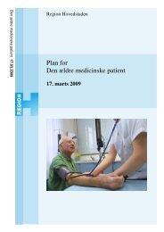 Plan for Den ældre medicinske patient - Dansk Selskab For Geriatri