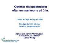 Dansk Kvæg Kongres 2008 tema6 - LandbrugsInfo