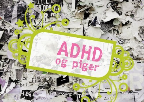 og piger - ADHD: Foreningen