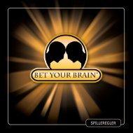 Spilleregler - Bet Your Brain