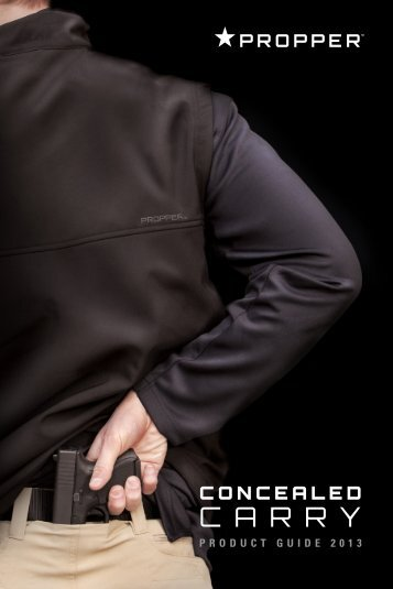 2013 PROPPER™ Concealed Carry Product Guide