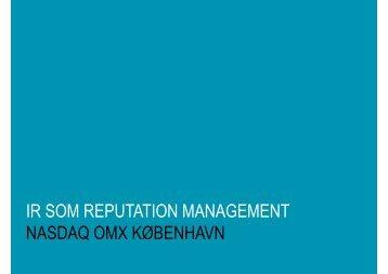 IR SOM REPUTATION MANAGEMENT NASDAQ OMX KØBENHAVN