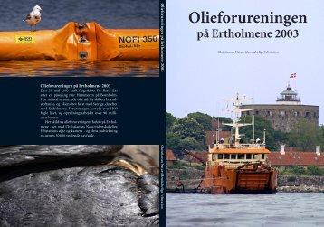 Olieforureningen på Ertholmene 2003 - Christiansø Feltstation