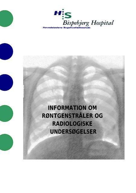 Informationsfolder fra Røntgenafdelingen - Bispebjerg Hospital