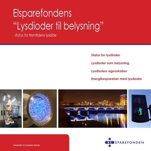 """Elsparefondens """"Lysdioder til belysning"""" - Dansk Center for Lys"""