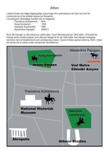 I Athen findes der ifølge tilgængelige oplysninger fire rytterstatuer ...