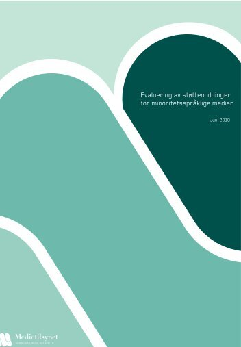 Evaluering av støtteordningen til minoritetsspråklige ... - Medietilsynet
