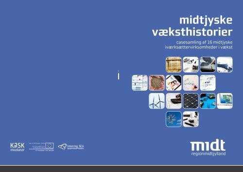 midtjyske væksthistorier - Region Midtjylland