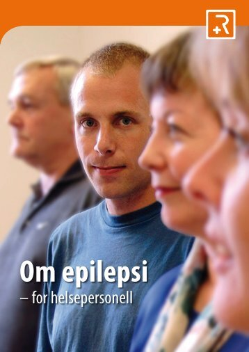 Brosjyren: Om epilepsi - for helsepersonell - Oslo universitetssykehus
