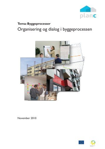 Organisering og dialog i byggeprocessen - RenProces