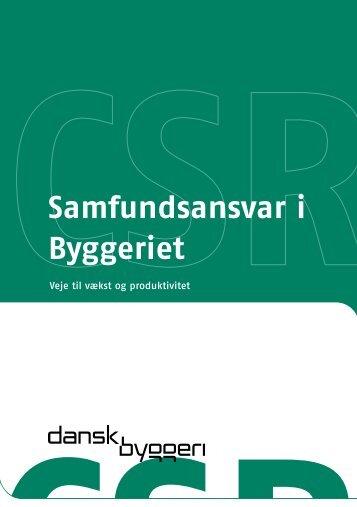 Samfundsansvar i Byggeriet - Dansk Byggeri