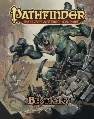 Pathfinder - Bestiary 1.pdf - Dorks and Dragons!