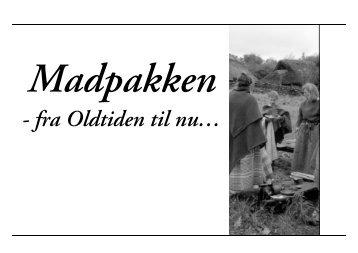 Madpakken: fra Oldtiden til nu - Schulstad