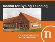 Institut for Syn og Teknologi - Region Nordjylland