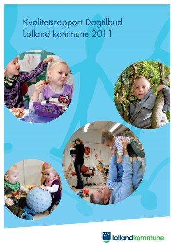 Kvalitetsrapport Dagtilbud Lolland kommune 2011