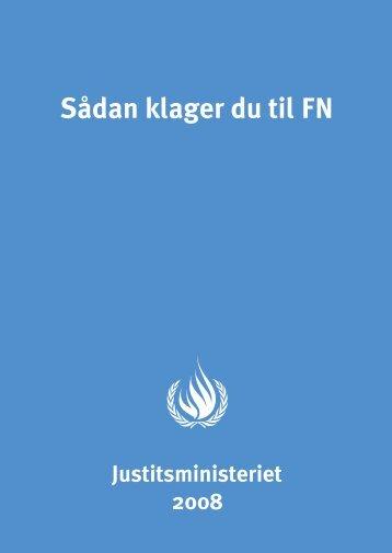 Sådan klager du til FN - Justitsministeriet - Publikationer