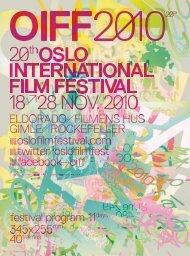 prOgraMMe - Oslo Internasjonale Filmfestival
