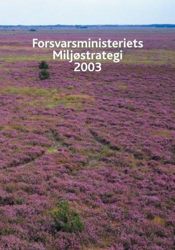 Forsvarsministeriets Miljøstrategi 2003 - Forsvarskommandoen